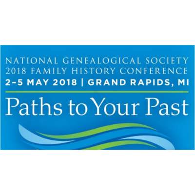 National Genealogical Society 2018 Family History Conference – Paths to Your Past